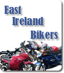 www.EastIrelandBikers.ie